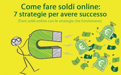 Come fare soldi online legalmente: tutta la verità sul business online