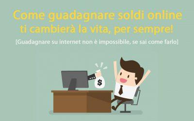 Come guadagnare online seriamente: la guida definitiva